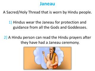 Janeau A Sacred/Holy Thread that is worn by Hindu people.