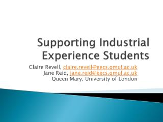 Supporting Industrial Experience Students