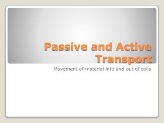 Passive and Active Transport
