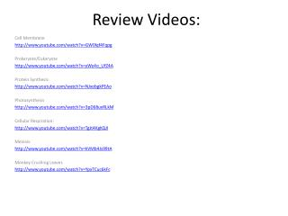 Review Videos: