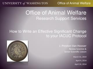 Office of Animal Welfare Research Support Services