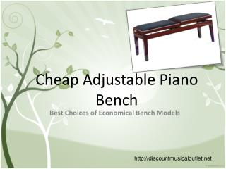 Cheap Adjustable Piano Bench – Best Choices of Economical Be
