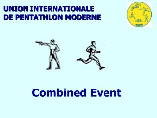 UNION INTERNATIONALE  DE PENTATHLON MODERNE