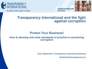 Transparency International and  the  fight  against corruption Protect Your Business!