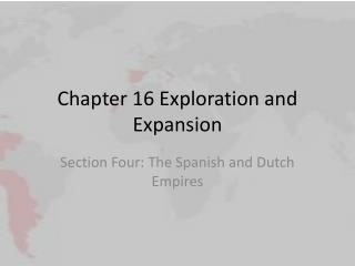 Chapter 16 Exploration and Expansion