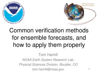 Common verification methods for ensemble forecasts, and how to apply them properly