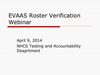 EVAAS Roster Verification Webinar