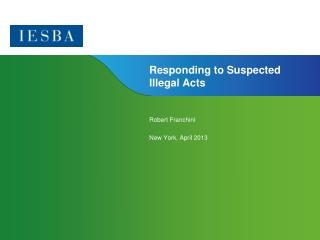 Responding to Suspected Illegal Acts
