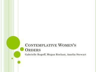Contemplative Women's Orders