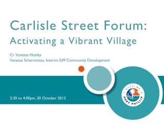 Carlisle Street Forum: Activating a Vibrant Village Cr  Vanessa  Huxley