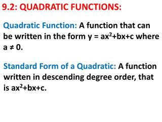 9.2: QUADRATIC FUNCTIONS: