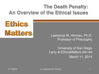 The Death Penalty : An Overview of the Ethical Issues