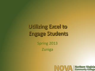 Utilizing Excel to  Engage Students