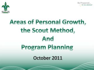 Areas of Personal Growth, the Scout Method, And Program Planning