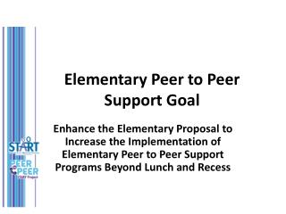 Elementary Peer to Peer Support Goal