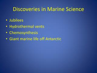 Discoveries in Marine Science