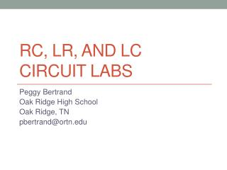 RC, LR, and LC Circuit Labs