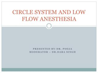 CIRCLE SYSTEM AND LOW FLOW ANESTHESIA