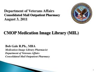 Department of Veterans Affairs Consolidated Mail Outpatient Pharmacy August 3, 2011