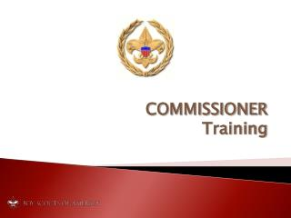 COMMISSIONER Training