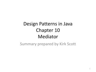Design Patterns in Java Chapter 10 Mediator