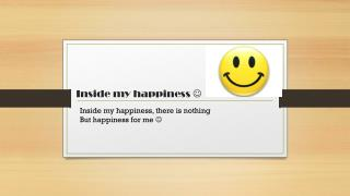 Inside my happiness  