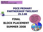 PGCE PRIMARY PARTNERSHIP TWILIGHT 25.3.08