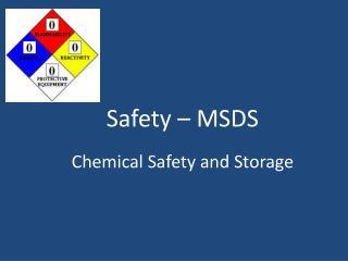 Safety – MSDS