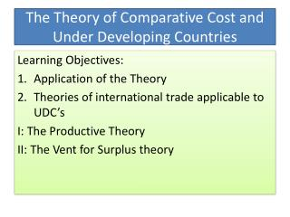 The Theory of Comparative Cost and Under Developing Countries