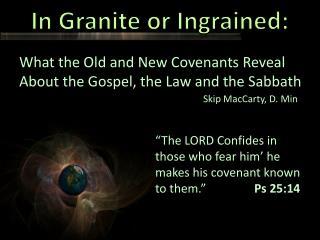 In Granite or Ingrained: