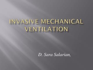 Invasive Mechanical Ventilation
