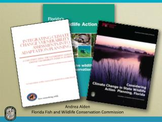 Andrea Alden Florida Fish and Wildlife Conservation Commission