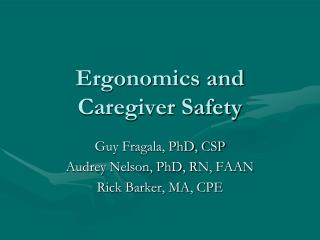 Ergonomics and Caregiver Safety