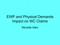 EWP and Physical Demands Impact on WC Claims