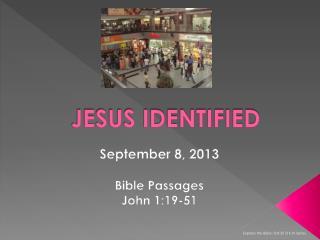 JESUS IDENTIFIED