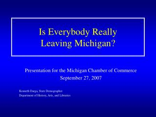 Is Everybody Really  Leaving Michigan?