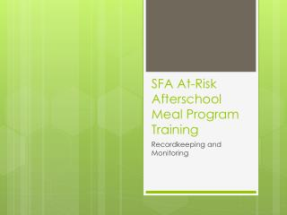 SFA At-Risk Afterschool Meal Program Training