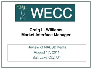 Craig L. Williams Market Interface Manager