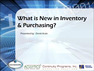 What is New in Inventory & Purchasing?