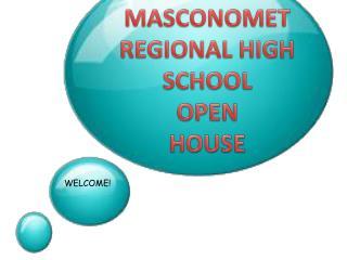 MASCONOMET REGIONAL HIGH SCHOOL OPEN HOUSE