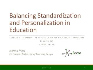 Balancing Standardization and Personalization in Education