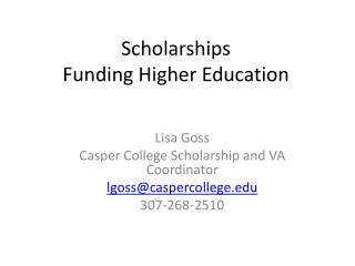 Scholarships Funding Higher Education