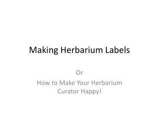Making Herbarium Labels