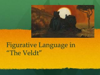 "Figurative Language in ""The Veldt"""