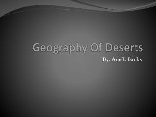 Geography Of Deserts