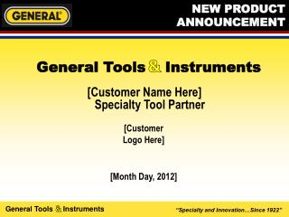 [Customer Name Here] Specialty Tool Partner