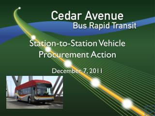 Station-to-Station Vehicle Procurement Action