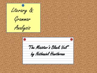 Literary & Grammar Analysis