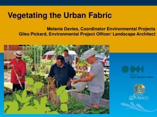 Melanie Davies, Coordinator Environmental Projects