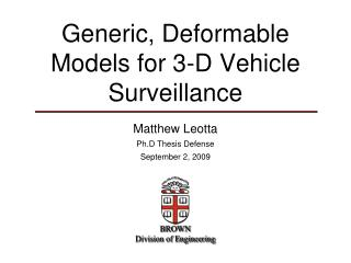 Generic, Deformable Models for 3-D Vehicle Surveillance